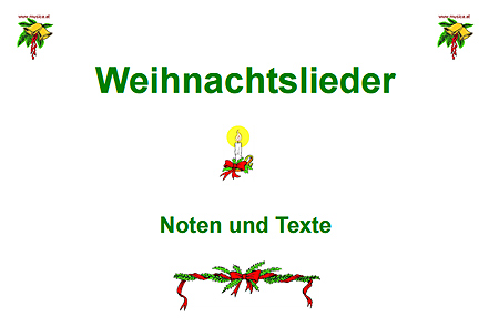 Texte Weihnachtslieder Zum Ausdrucken.Noten Und Texte Bekannter Weihnachtslieder Zum Ausdrucken Lehrfuchs